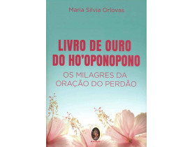 LIVRO DE OURO DO HO'OPONOPONO