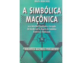 A SIMBÓLICA MAÇÔNICA