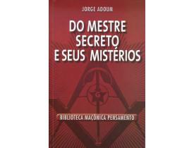 DO MESTRE SECRETO E SEUS MISTÉRIOS