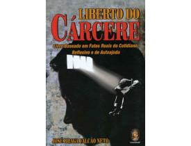 LIBERTO DO CÁRCERE