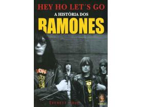 HEY HO LET'S GO – A HISTÓRIA DOS RAMONES
