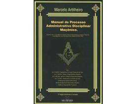 MANUAL DO PROCESSO ADMINISTRATIVO DISCIPLINAR MAÇÔNICO