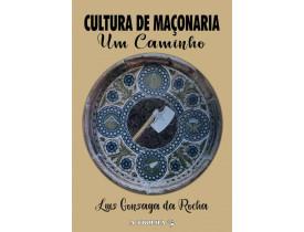 CULTURA DE MAÇONARIA – UM CAMINHO