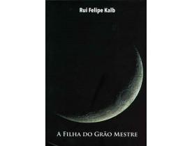 A FILHA DO GRÃO MESTRE