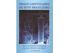 GRAUS CAPITULARES DO RITO BRASILEIRO