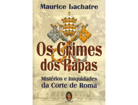 OS CRIMES DOS PAPAS
