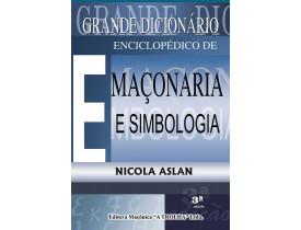 GRANDE DICIONÁRIO ENCICLOPÉDICO DE MAÇONARIA E SIMBOLOGIA VOL II
