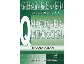 GRANDE DICIONÁRIO ENCICLOPÉDICO DE MAÇONARIA E SIMBOLOGIA VOL lV
