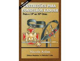 INSTRUÇÕES PARA CONSELHO KADOSH - GRAUS 19 AO 30