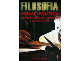 FILOSOFIA, MORAL E POLÍTICA