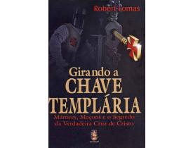 GIRANDO A CHAVE TEMPLÁRIA