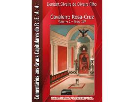 CAVALEIRO ROSA-CRUZ – GRAU 18  VOL.II