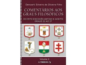 COMENTÁRIOS AOS GRAUS FILOSÓFICOS  DO R.'. E.'. A.'. A.'. – GRAUS 22 AO 27