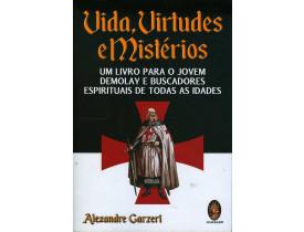 VIDA, VIRTUDES E MISTÉRIOS