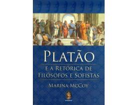 PLATÃO E A RETÓRICA DE FILÓSOFOS E SOFISTAS