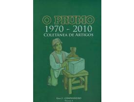 O PRUMO 1970 - 2010 Volume I - Grau 2