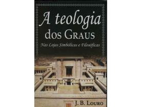 A TEOLOGIA DOS GRAUS