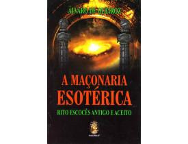 A MAÇONARIA ESOTÉRICA