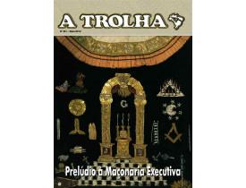 "REVISTA ""A TROLHA"" Nº 391 – MAIO DE 2019"