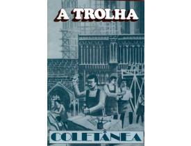 A TROLHA – COLETÂNEA