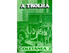 A TROLHA COLETÂNEA 2