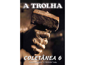 A TROLHA COLETÂNEA 6