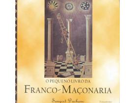 O PEQUENO LIVRO DA FRANCO-MAÇONARIA