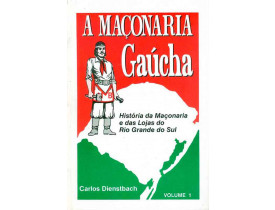 A MAÇONARIA GAÚCHA