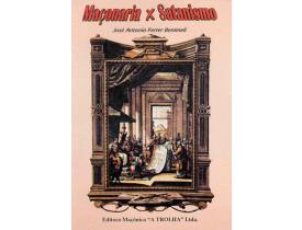 MAÇONARIA  x SATANISMO - VOLUME 1