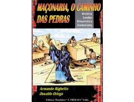 MAÇONARIA, O CAMINHO DAS PEDRAS