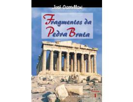 FRAGMENTOS DA PEDRA BRUTA - VOLUME 1