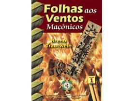 FOLHAS AOS VENTOS MAÇÔNICOS VOLUME 1