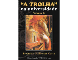 A TROLHA NA UNIVERSIDADE - VOLUME 2