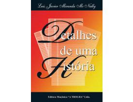 DETALHES DE UMA HISTÓRIA