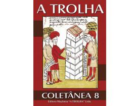 A TROLHA COLETÂNEA 8