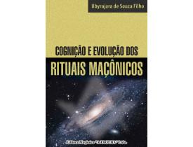 COGNIÇÃO E EVOLUÇÃO DOS RITUAIS MAÇÔNICOS