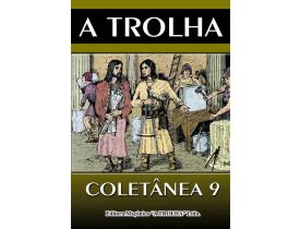A TROLHA COLETÂNEA 9