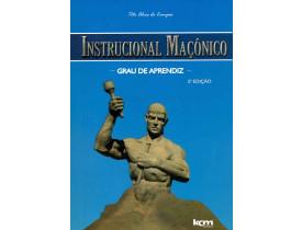 INSTRUCIONAL MAÇÔNICO – GRAU DE APRENDIZ