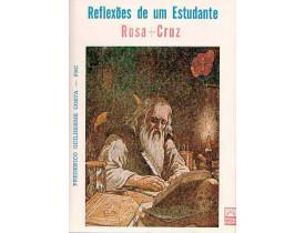 REFLEXÕES DE UM ESTUDANTE ROSA+CRUZ