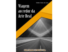 VIAGEM AO REDOR DA ARTE REAL