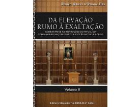 DA ELEVAÇÃO RUMO À EXALTAÇÃO - VOLUME II
