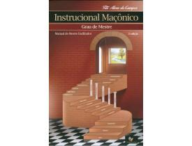 INSTRUCIONAL MAÇÔNICO – GRAU DE MESTRE