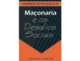MAÇONARIA E  OS DESAFIOS SOCIAIS