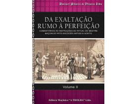DA EXALTAÇÃO RUMO A PERFEIÇÃO - VOLUME II