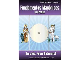 FUNDAMENTOS MAÇÔNICOS - PADROADO