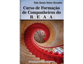 CURSO DE FORMAÇÃO DE COMPANHEIROS DO R.'. E.'. A.'. A.'.