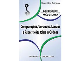 COMPARAÇÕES, VERDADES, LENDAS E SUPERSTIÇÕES SOBRE A ORDEM