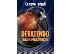DEBATENDO TABUS MAÇÔNICOS