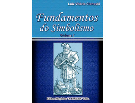 FUNDAMENTOS DO SIMBOLISMO VOL.I