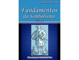 FUNDAMENTOS DO SIMBOLISMO VOL.I